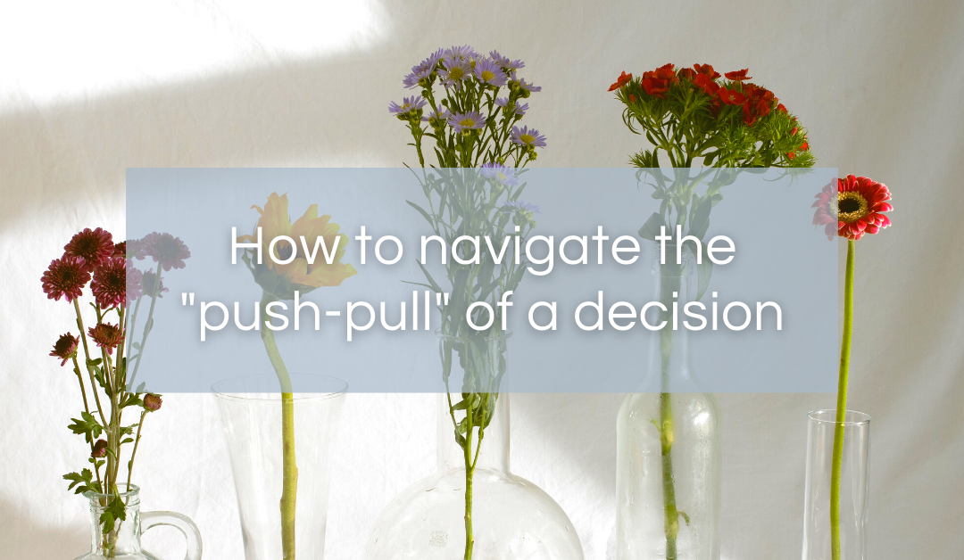 What's your decision-making process?